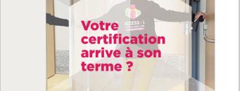 Votre certification arrive à son terme